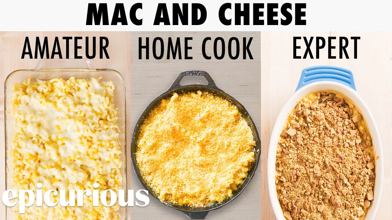 4 Levels of Mac and Cheese: Amateur to Food Scientist   Epicurious